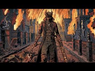 Страх и ненависть в Bloodborne