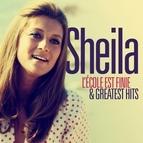 Sheila альбом L'école est finie and Greatest Hits