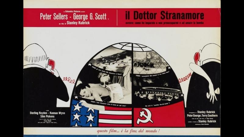 Доктор Стрейнджлав, или Как я научился не волноваться и полюбил атомную бомбу 1964 . 720p Перевод Огородников VHS