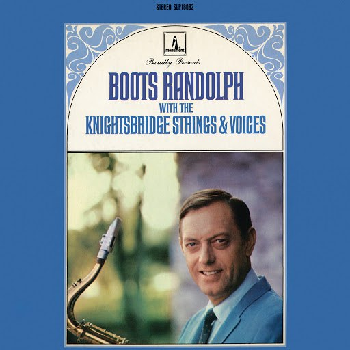 Boots Randolph альбом Boots Randolph With The Knightsbridge Strings & Voices