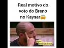 Real motivo do voto do Breno no Kaysar