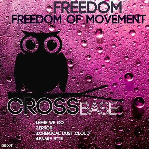 Freedom альбом Freedom of Movement EP