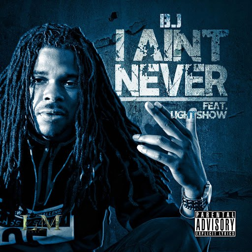 Bj альбом I Ain't Never (feat. Lightshow)
