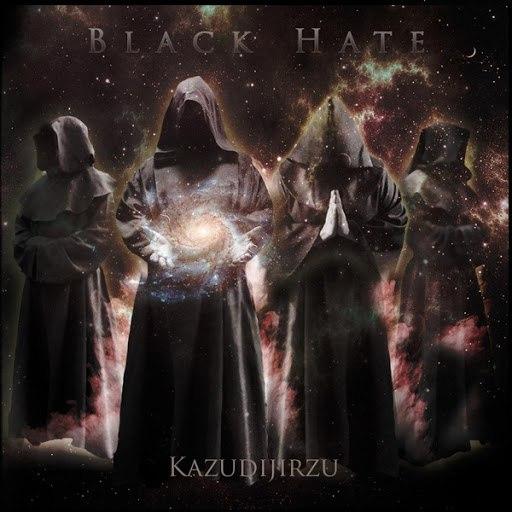 Black Hate альбом Kazudijirzu