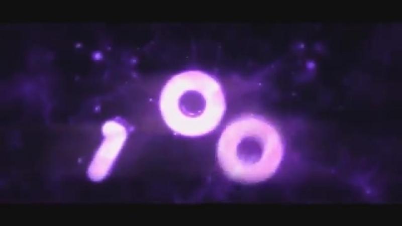 Интро в честь 100 подписчиков ура .mp4
