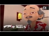 Miraculous: Les Secrets – Wébisode 11   «Maître Fu»