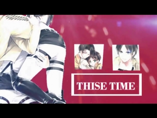 〖REC〗This time | SNK | AOT | RIREN/ERERI |