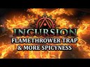 PATH of EXILE INCURSION Flamethrower Trap, Explosive Trap, Fire Trap More!