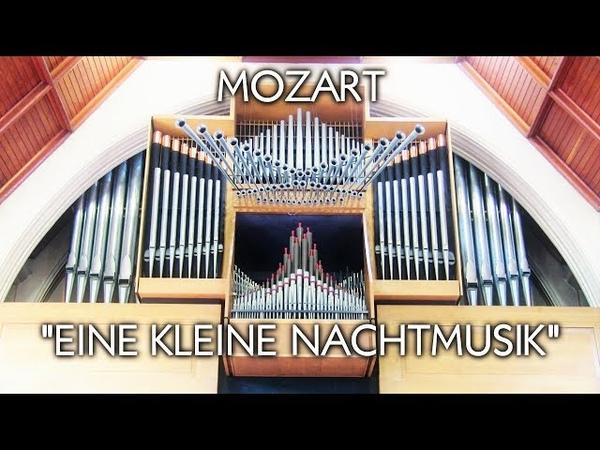 MOZART - EINE KLEINE NACHTMUSIK (Complete) - CHAPEL ORGAN OF ELLESMERE COLLEGE