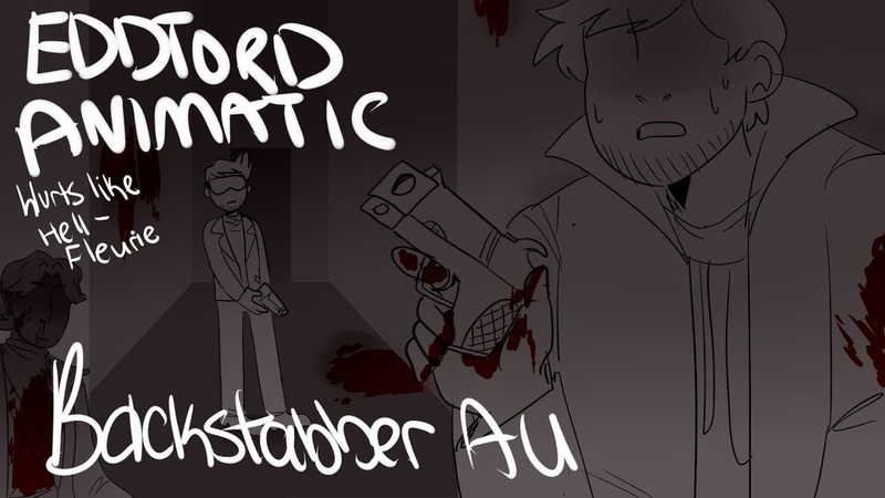 Hurts Like Hell - EddTord [BACKSTABBER AU]