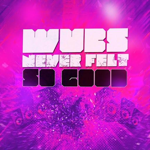 Dubstep Hitz альбом Wubs Never Felt so Good
