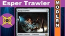 ESPER SCRAP TRAWLER in Modern MTG Randomizer Week 10