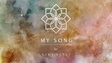 Sami Yusuf - MY SONG (The Journey of a Thousand Years)