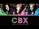 EXO-CBX 'CBX' KAN/ROM/ENG Color Coded Lyrics