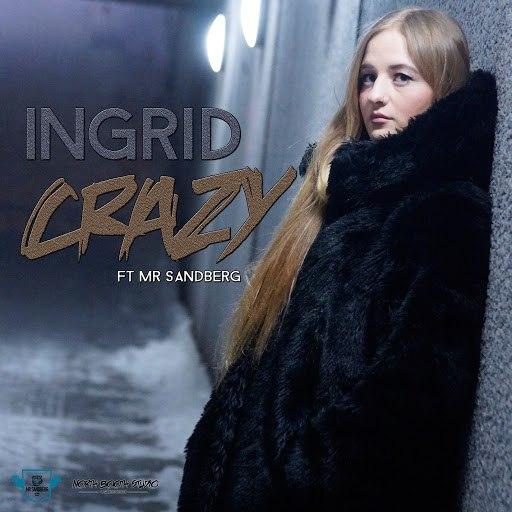Ingrid альбом Crazy
