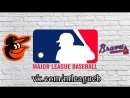 Baltimore Orioles vs Atlanta Braves 23 06 2018 IL MLB 2018 2 3
