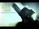 Orchestral Trance @ DJ Balouli Love From Afar (Epic Mix)