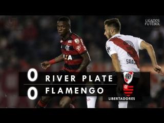 River Plate 0 x 0 Flamengo - Melhores Momentos (HD 60fps) Libertadores 23/05/2018