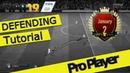 FIFA 19 DEFENDING TUTORIAL PRO PLAYER FULL GUIDE
