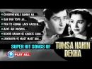 Tumsa Nahin Dekha_ All Songs Collection