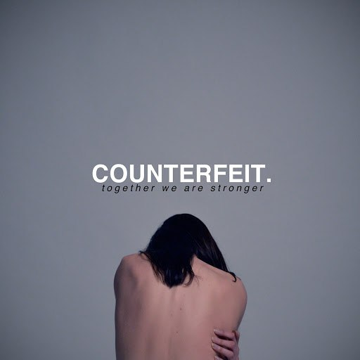 Counterfeit альбом Together We Are Stronger