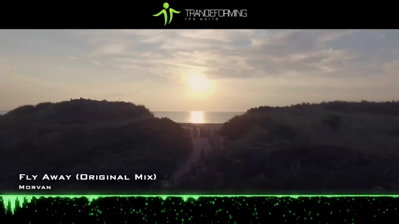 Morvan - Fly Away (Original Mix) [Music Video] [60FPS FHD] [OUT NOW]