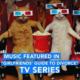 """Extreme Music альбом Music Featured in """"Girlfriends Guide to Divorce"""" TV Series"""