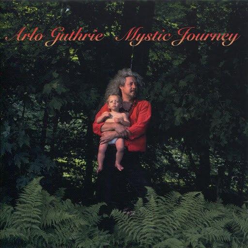 Arlo Guthrie альбом Mystic Journey