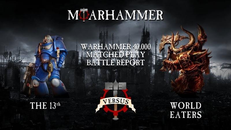 Warhammer 40k Battle Report - Winters Vs Moarhammer - Space Marines Vs Chaos