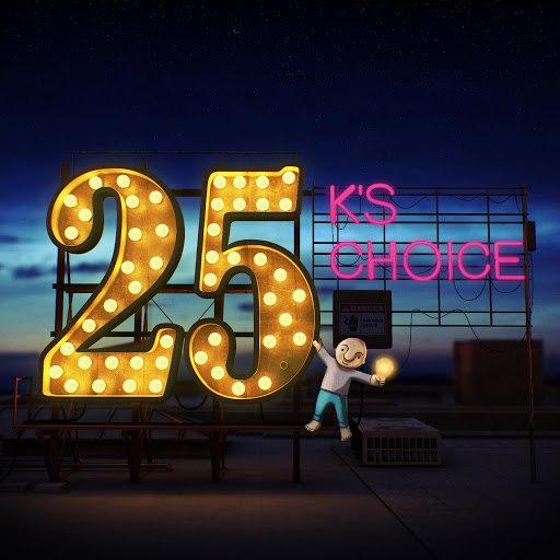 K's Choice альбом 25