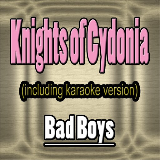 Bad Boys альбом Knights of Cydonia (In the Style of Muse, Including Karaoke Version)
