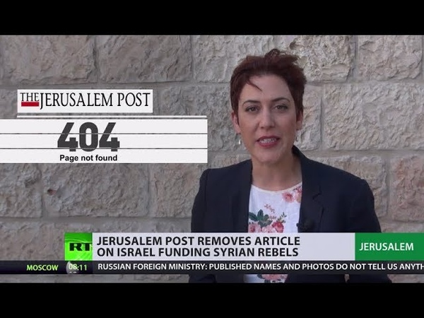 Article on IDF funding Syrian rebels pulled on request of 'army's censor' JPost to RT
