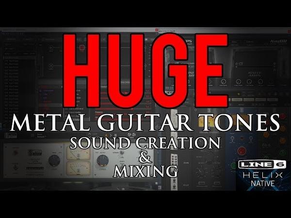 HUGE metal guitar tones Sound creation mixing Line 6 Helix OwnHammer HHC1 2