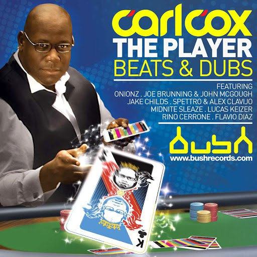 Carl Cox альбом The Player (Beats and Dubs)