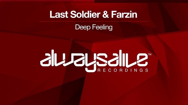 Last Soldier Farzin - Deep Feeling