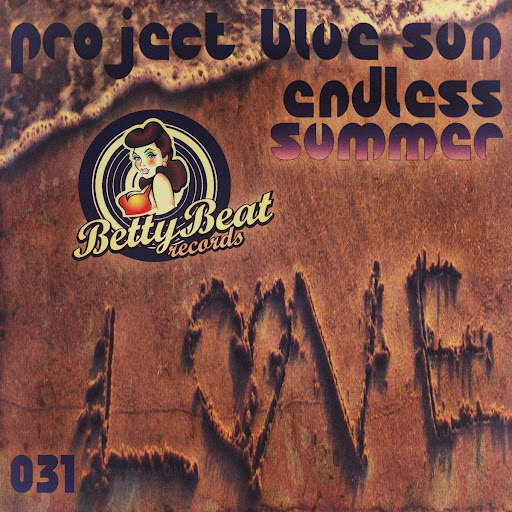 Project Blue Sun альбом Endless Summer