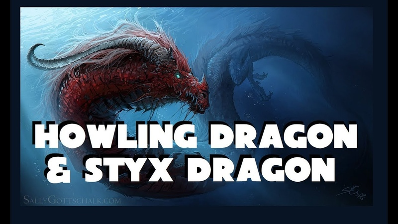 Dungeons and Dragons lore Howling Dragon and Styx Dragon