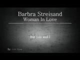 Barbra_Streisand_Woman_In_Love_With_Lyrics.mp4