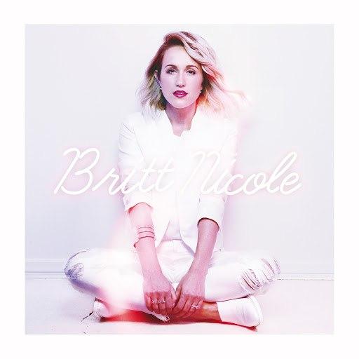 Britt Nicole альбом Britt Nicole