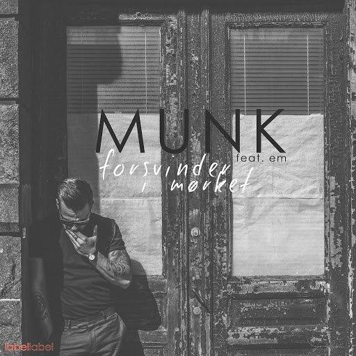 Munk альбом Forsvinder i mørket (feat. Em)