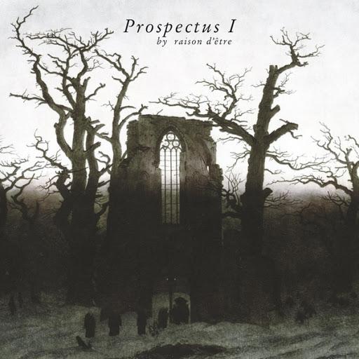 raison d'être альбом Prospectus I (Redux)