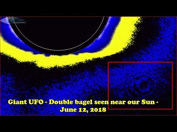 Giant UFO - Double bagel seen near our Sun - June 12, 2018 (НЛО возле Солнца)