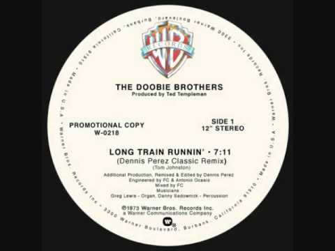 Dennis Perez's 2009 Classic Remix of The Doobie Brothers - Long Train Runnin