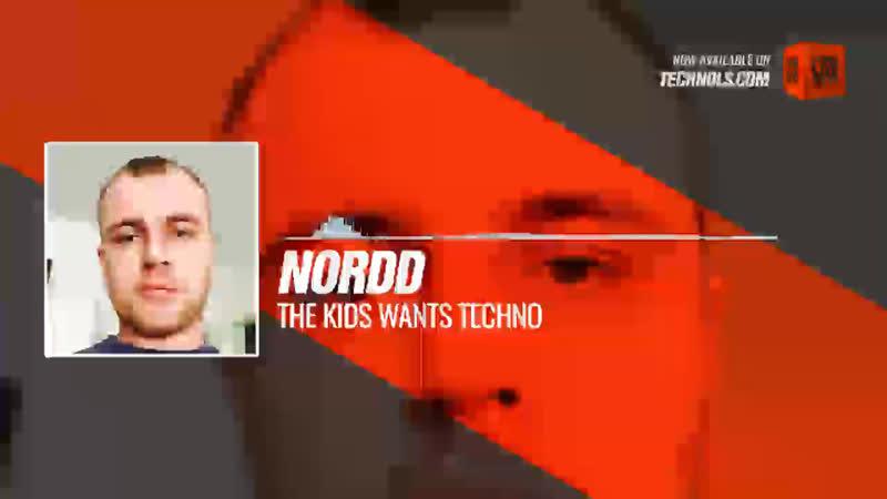 Nordd The Kids Wants Techno Periscope Techno music