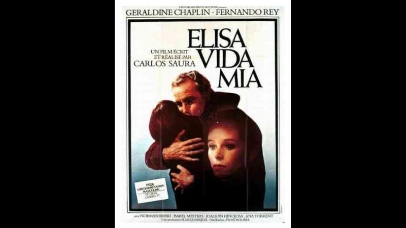 Элиза, жизнь моя \ Elisa, vida mía (1977) Испания