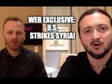 WEB EXCLUSIVE Strikes In Syria - The Hard Facts (with Max Blumenthal)