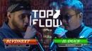 TOP FLOW: BLVDNEXT vs Il Duce (MAIN EVENT)