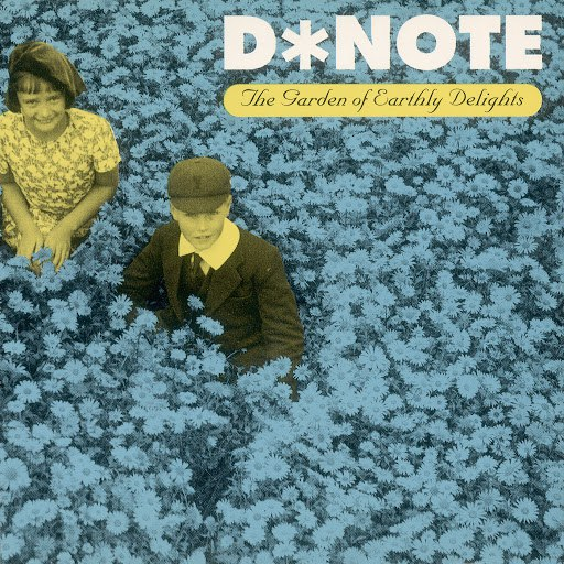 D*Note альбом The Garden of Earthly Delights (Kumo Mixes)