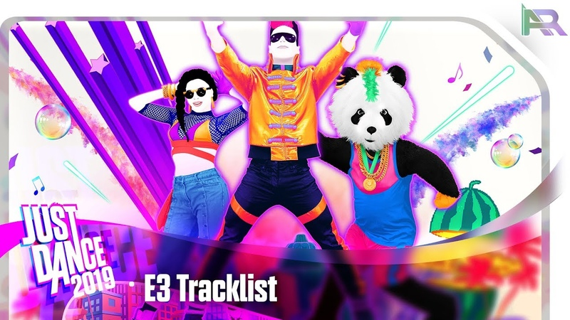 Just Dance 2019 - E3 Songlist - Parte 1