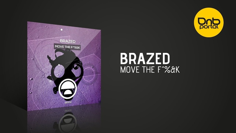 Brazed - Move The F^k [Citrus Recordings]